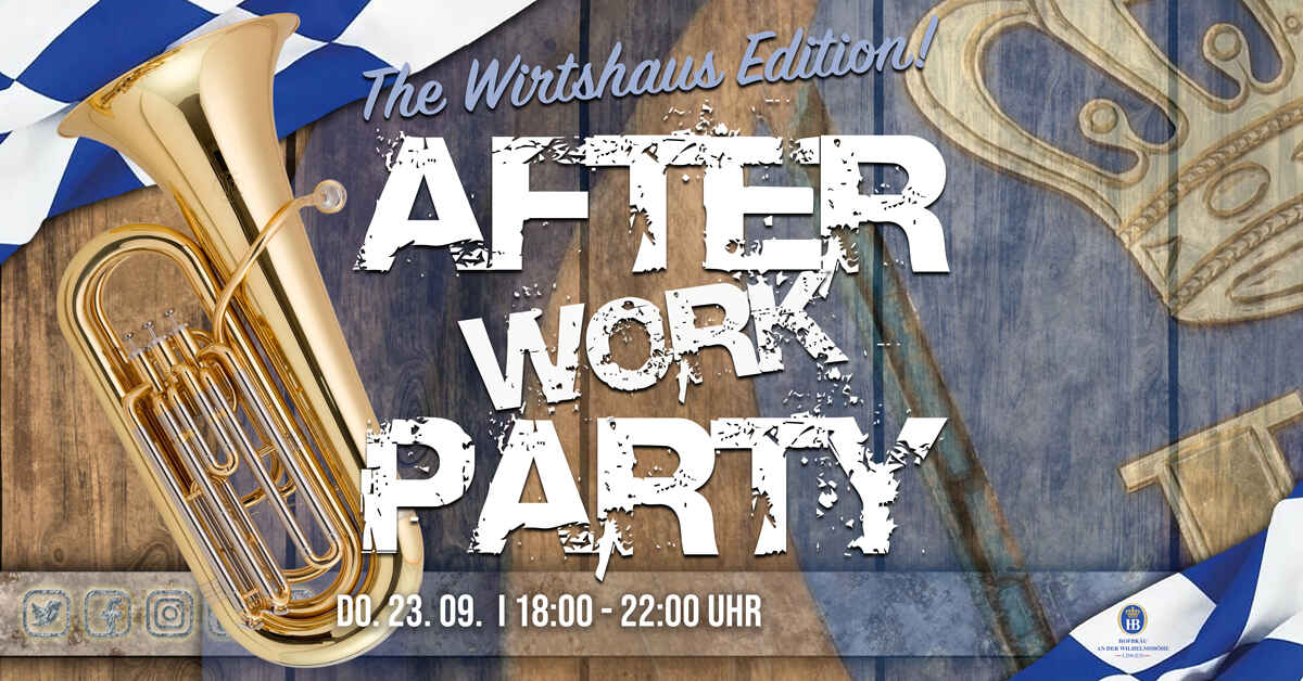 Wirtshaus Wiesn • After Work Party Edition