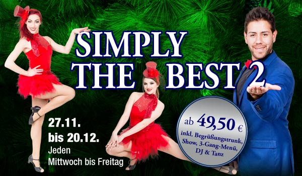 Simply the Best 2 – Weihnachtsshow im Dresden 1900 (27.11.-20.12.2019)
